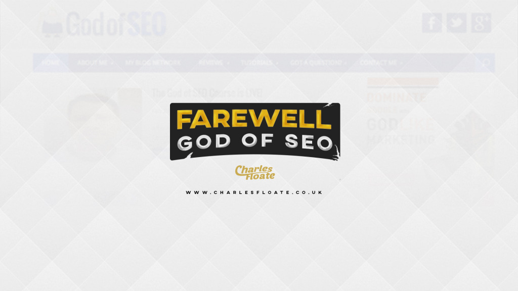 A Final Farewell to God of SEO