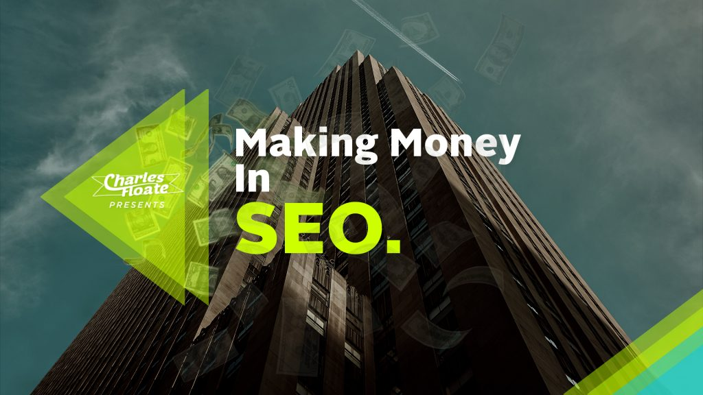Making money in SEO