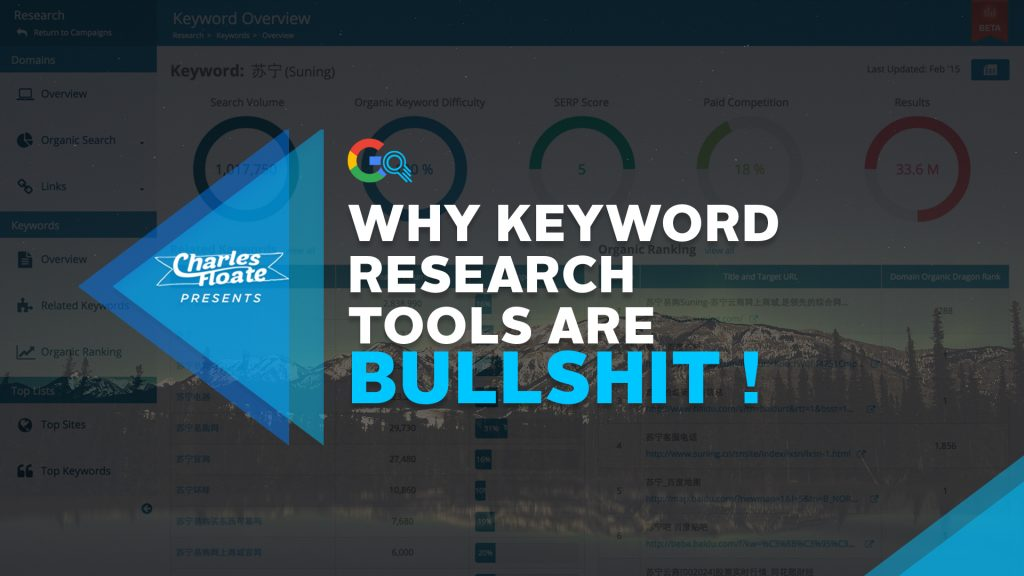 Why Keyword Research Tools Are Bullshit