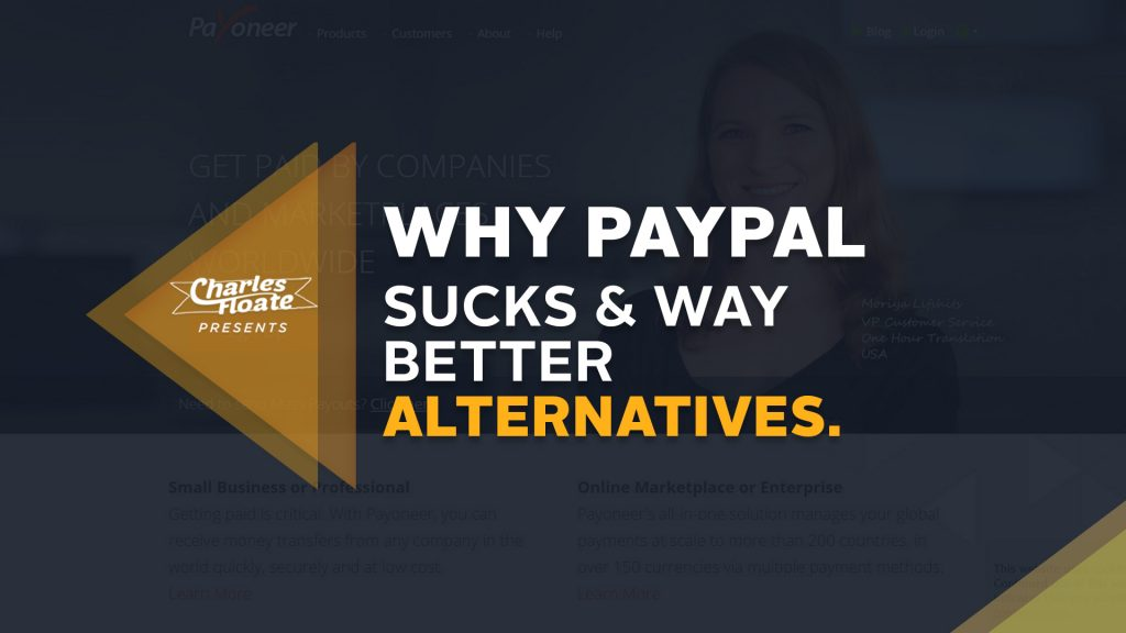 Why PayPal Sucks & Some Better Alternatives