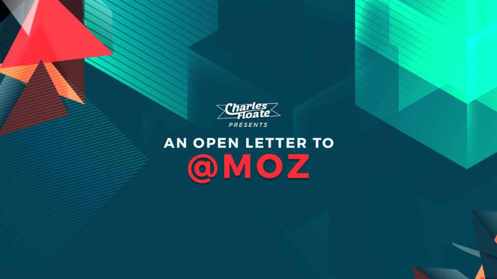 An Open Letter To @Moz