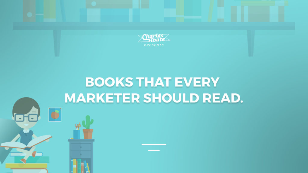 Books That Every Marketer Should Read