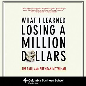 "the book cover to ""what I learned losing a million dollars"" by author jim paul"