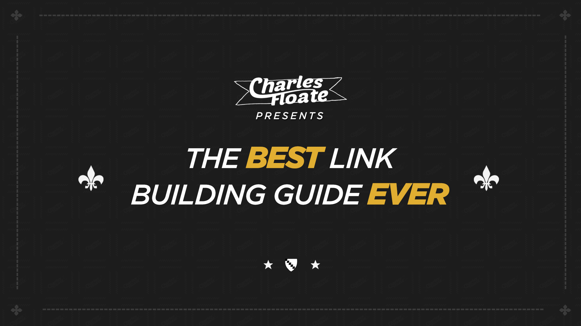 The Best Link Building Guide Ever Created