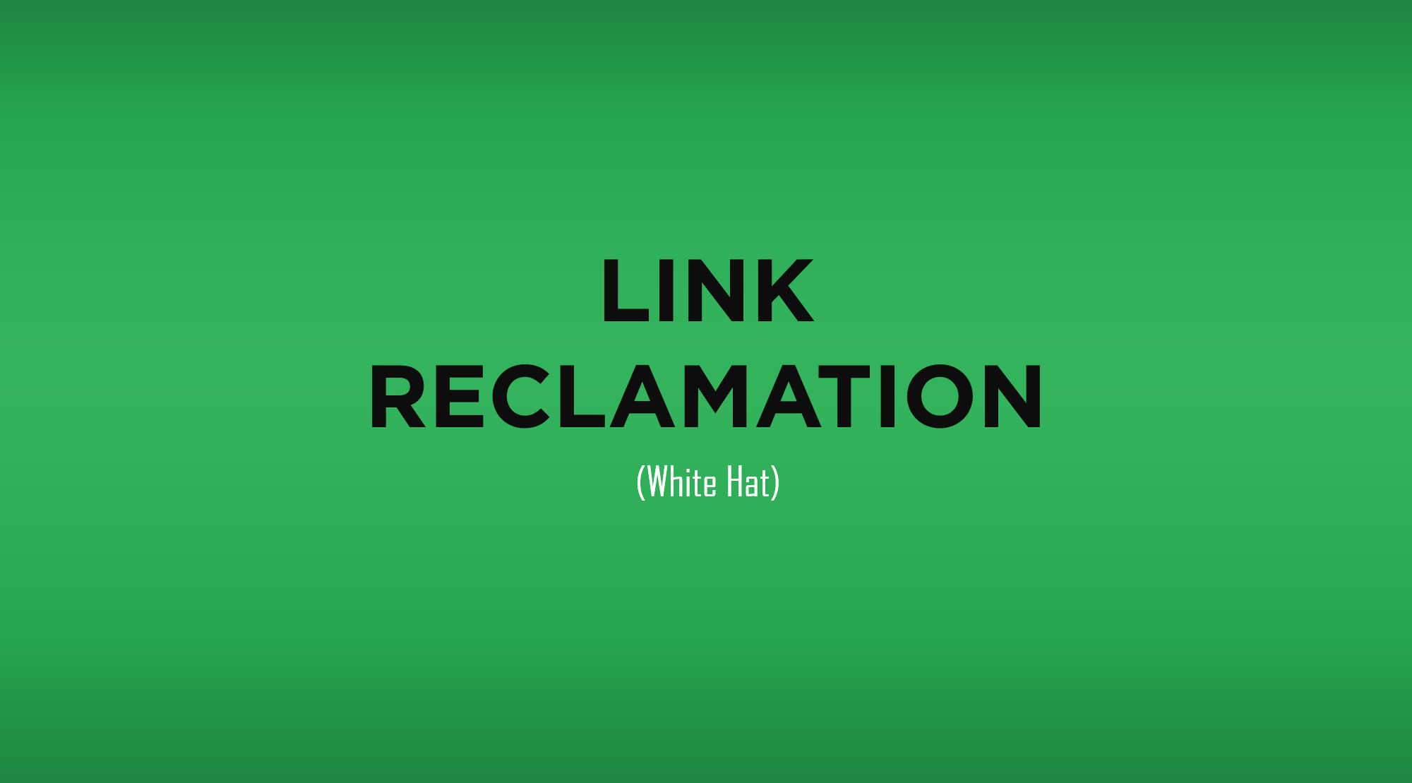 link-reclamation