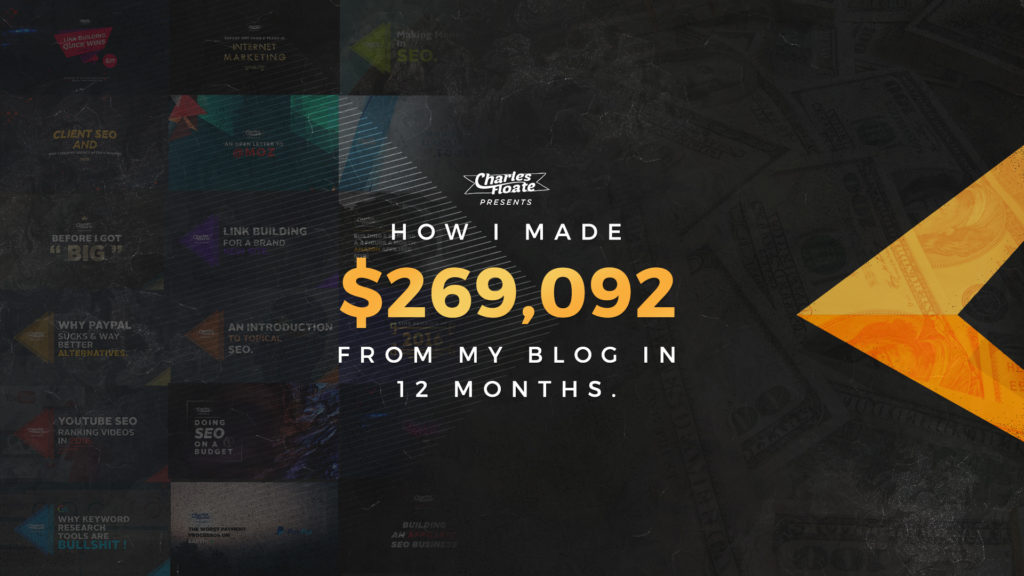 How I Made $269,092 From My Blog In Just 12 Months