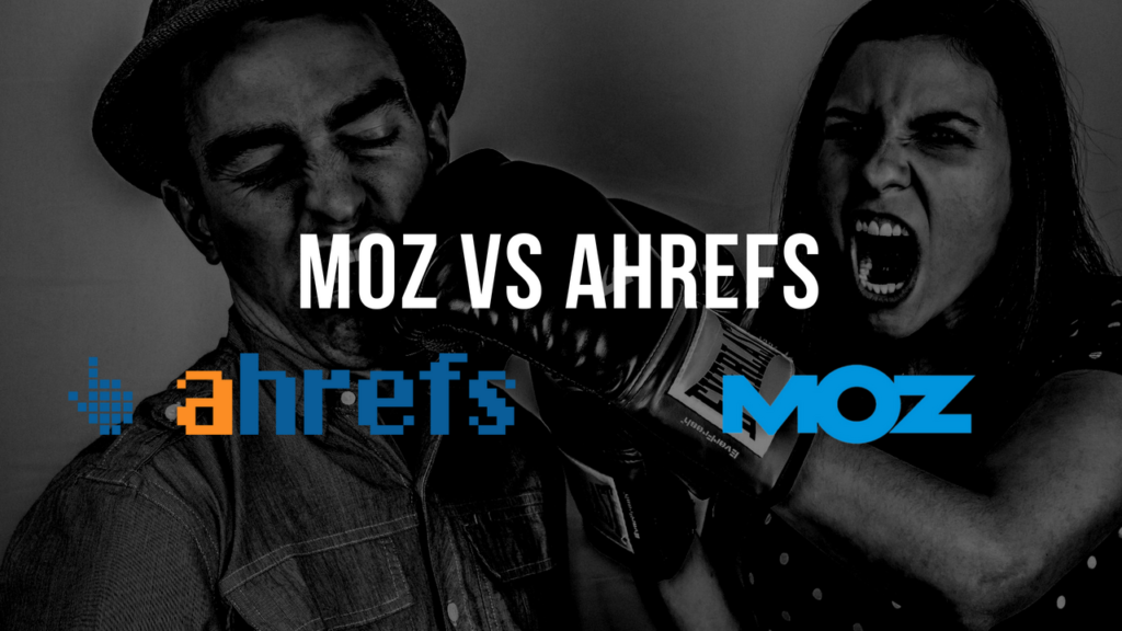 Moz vs Ahrefs – The Final Frontier