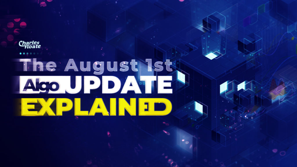 The August 1st Algo Update: Explained