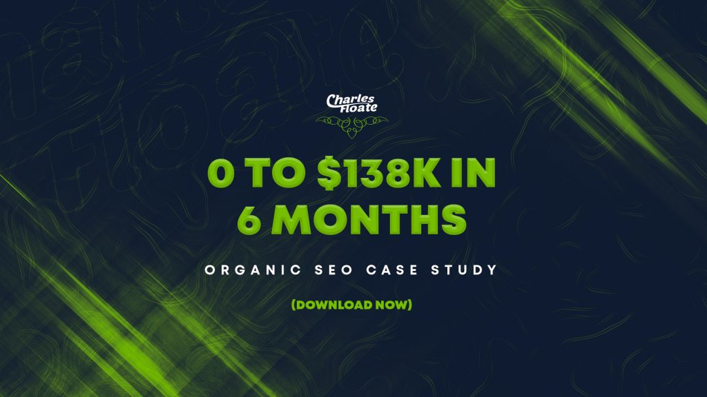 $0 To $138,000 Organic SEO Case Study – DFY Links